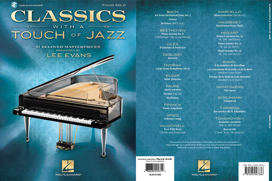 Classics with a Touch of Jazz - 27 Beloved Masterpieces arranged by Lee Evans
