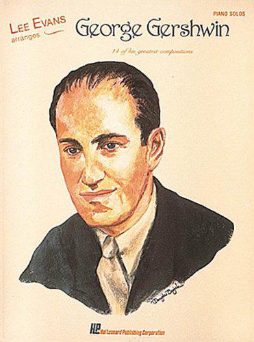 Lee Evans arranges George Gershwin