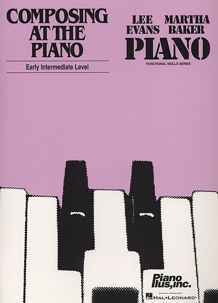 Composing at the Piano • Easy Intermediate Level