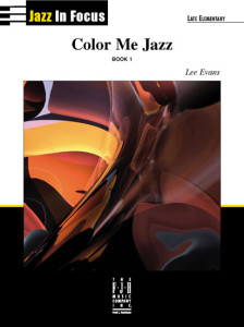 Color Me Jazz Book 1 - Jazz In Focus - Lee Evans