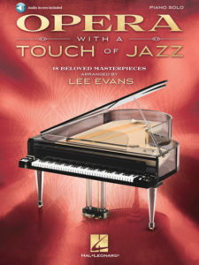 Opera With A Touch Of Jazz by Lee Evans