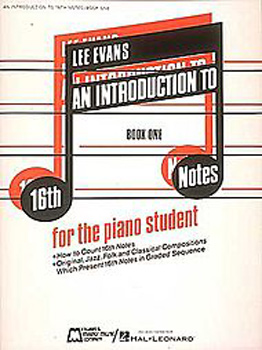 An Introduction To 16th Notes - Book 1 - Piano