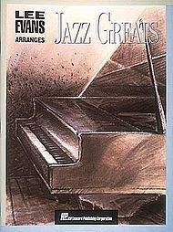Lee Evans Arranges Jazz Greats