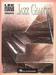 Lee Evans Arranges Jazz Giants