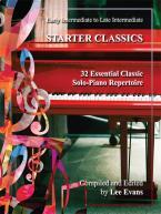 Starter Classics: 32 Essential Classic Solo Piano Rep
